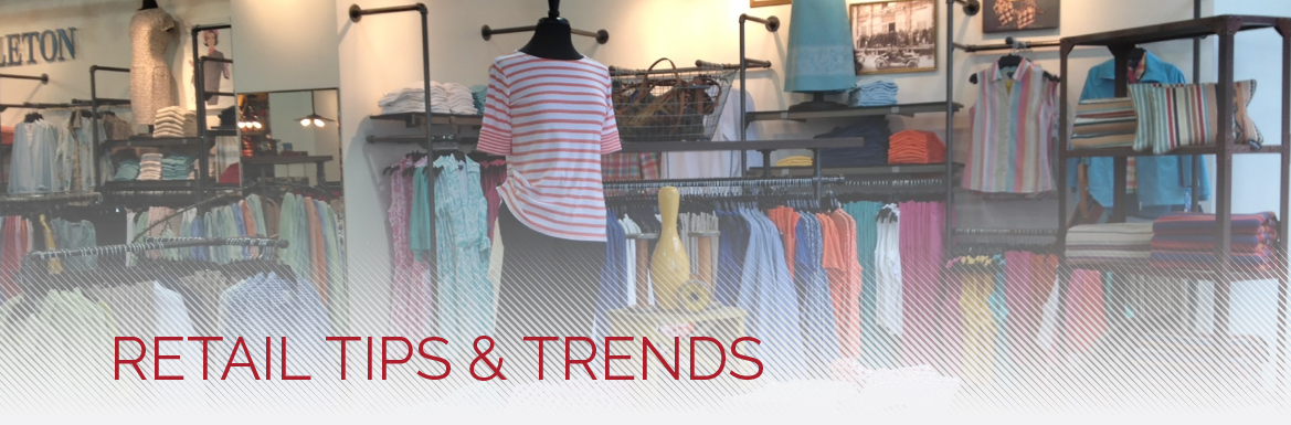 Retail Tips & Trends